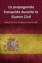 La propaganda franquista durante la Guerra Civil