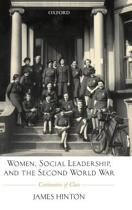 Women, Social Leadership, and the Second World War