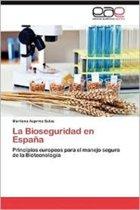 La Bioseguridad En Espana