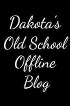 Dakota's Old School Offline Blog
