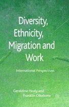 Diversity, Ethnicity, Migration and Work