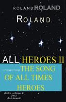 Book All Heroes II the Song of All Times Heroes