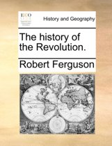 The History of the Revolution