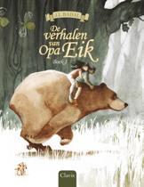 De verhalen van Opa Eik Boek 1