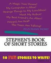 Stephen's Book of Short Stories