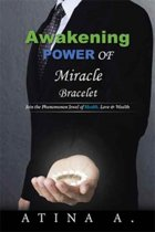 Awakening Power of Miracle Bracelet