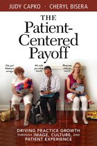 The Patient-Centered Payoff