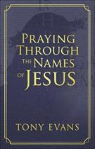 Praying Through the Names of Jesus