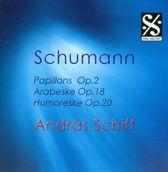 Schumann: Papillons, Op. 2; Arabeske, Op. 18; Humoreske, Op. 20