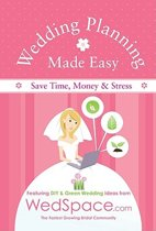 Wedding Planning Made Easy From WedSpace.com