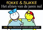 Fokke & Sukke Het Afzien van de jaren nul - dwarsligger (compact formaat)