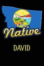 Montana Native David