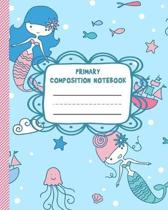 Primary Composition Notebook: Coloring and Handwriting Practice Sheets for Preschool, Kindergarten, 1st and 2nd grade - Classic Primary Lined Ruled