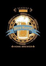 Brewmaster Home Brewer: Lined Notebook and Journal