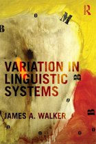 Variation in Linguistic Systems