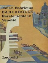 Barcarolle. Eerste liefde in Venetie