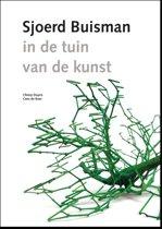 Sjoerd Buisman - in de tuin van de kunst/in the Garden of Art