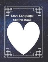 Love Language Sketch Book