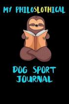 My Philoslothical Dog Sport Journal