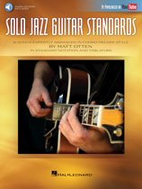 Solo Jazz Guitar Standards - 16 Songs Expertly Arranged in Chord-Melody Style As Popularized on YouTube!
