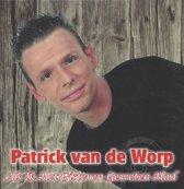 Patrick van de Worp - Als ik het gisteren geweten had