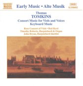 Tomkins: Consort Music for Viols and Voices, Keyboard Music