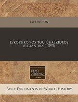 Lykophronos Tou Chalkideos Alexandra (1595)