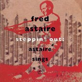 Steppin' Out: Astaire Sings
