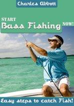 Start Bass Fishing Now