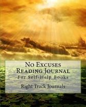No Excuses Reading Journal for Self-Help Books