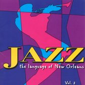 Jazz: The Language Of New Orleans, Vol. 2