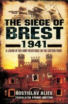 The Siege of Brest, 1941