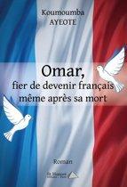 Omar, fier d'être français même après sa mort