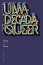 Uma Década Queer