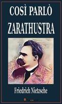 Cosí parlò Zarathustra. Un libro per tutti e per nessuno