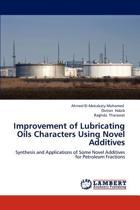 Improvement of Lubricating Oils Characters Using Novel Additives