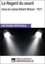 Le Regard du sourd (mise en scène Robert Wilson - 1971)