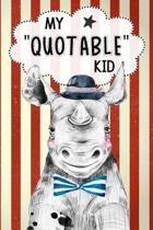 My Quotable Kid Keepsake Notebook Journal For Parents & Grandparents