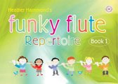Funky Flute Repertoire - Book 1 Student