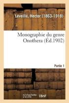Monographie Du Genre Onothera. Partie 1