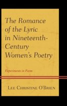 The Romance of the Lyric in Nineteenth-Century Women's Poetry