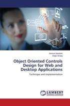 Object Oriented Controls Design for Web and Desktop Applications