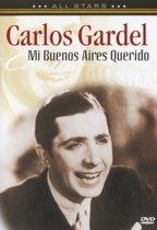 Carlos Gardel - Mi Buenos Aires Querido (dvd)
