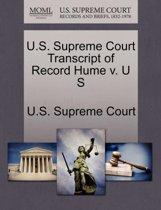 U.S. Supreme Court Transcript of Record Hume V. U S