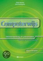 Computerwijs: Tekstverwerking en presentaties Word en PowerPoint 2007 - leerwerkboek