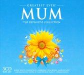 Greatest Ever! Mum