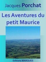 Les Aventures du petit Maurice