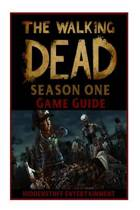 The Walking Dead Season One Game Guide