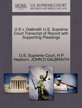 U S V. Galbraith U.S. Supreme Court Transcript of Record with Supporting Pleadings
