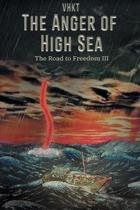 The Anger of High Sea